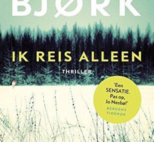 Ik reis alleen – Samuel Bjørk